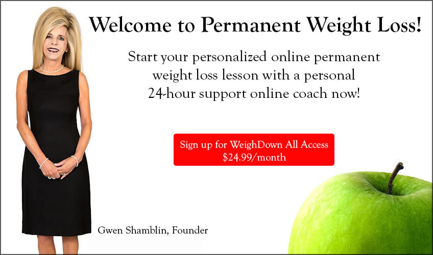 Welcome to Permanent Weight Loss with Gwen Shamblin